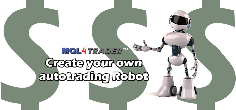 Create your own auto trading robot strategy for MT4 with mql4 expert advisors or buy auto traders
