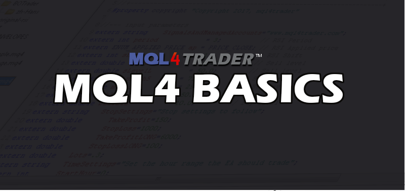 MQL4 BASICS - CREATE YOUR OWN AUTOTRADING EXPERT ADVISORS FOR FREE